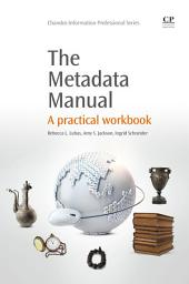 The Metadata Manual: A Practical Workbook