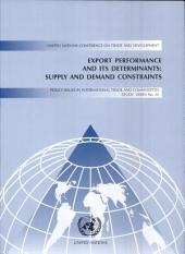 Export Performance and Its Determinants: Supply and Demand Constraints