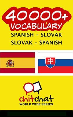 40000  Spanish   Slovak Slovak   Spanish Vocabulary