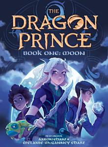 Book One  Moon  The Dragon Prince  1  Book
