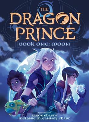 Book One  Moon  The Dragon Prince  1