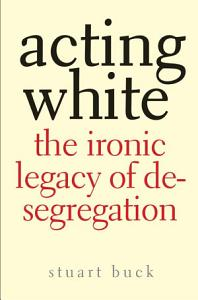Acting White Book
