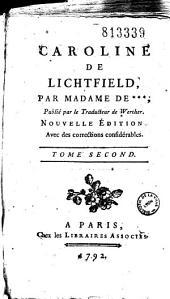 Caroline de Lichtfield par Madame de *** (Montolieu), Publié par le Traducteur de Werther (G. Deyverdun)