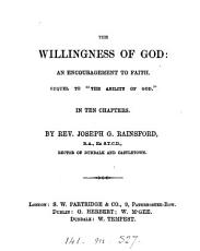 The willingness of God  an encouragement to faith  Sequel to  The ability of God   PDF