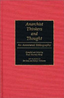 Anarchist Thinkers and Thought