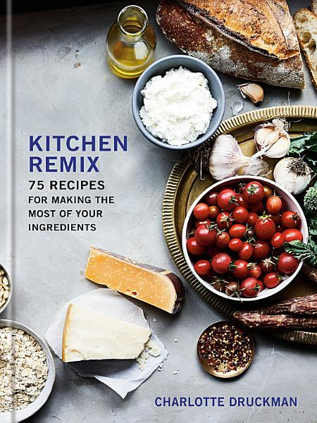 Download Kitchen Remix Book