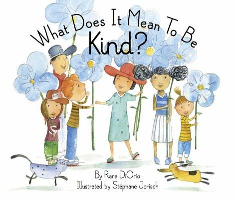 Download What Does It Mean to Be Kind  Book