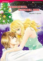 Italian Doctor, Sleigh-Bell Bride: Harlequin Comics