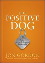 The Positive Dog Book PDF