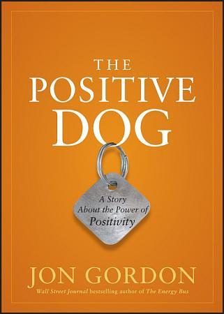 The Positive Dog PDF