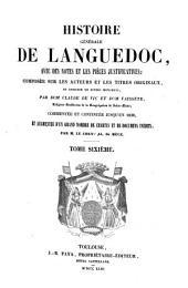 Histoire générale de Languedoc: avec des notes et les pièces justificatives: compoeée sur les auteurs et les titres originaux, et enrichie de divers monumens, Volume6