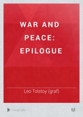 War and Peace: Epilogue