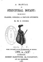 A manual of structural botany