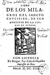Libro de los milagros del Sancto crucifixo de san Augustin de la civdav de Burgos