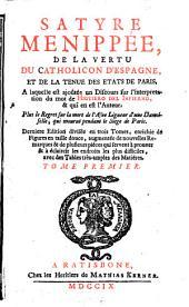 Satyre Menippee, de la Vertu du Catholicon D'Espagne