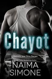 Secrets and Sins: Chayot: A Secrets and Sins novel
