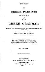 Lessons in Greek Parsing; Or, Outlines of the Greek Grammar