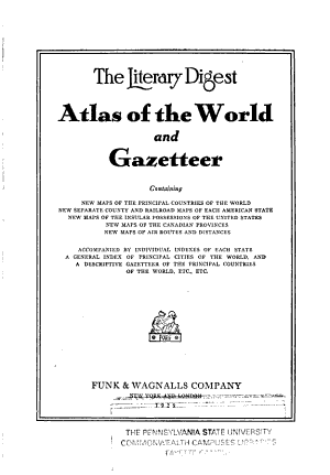 The Literary Digest Atlas of the World and Gazetteer PDF