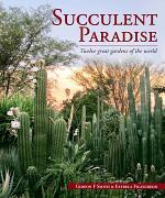 Succulent Paradise – Twelve great gardens of the world