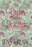 The Duke and The Domina  Warrick  The Ruination of Grayson Danforth