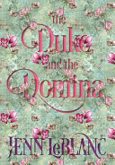 The Duke and The Domina: Warrick: The Ruination of Grayson Danforth