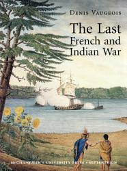 The Last French And Indian War Book PDF