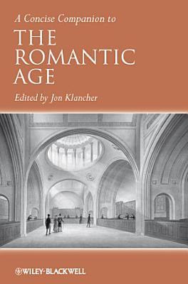 A Concise Companion to the Romantic Age PDF