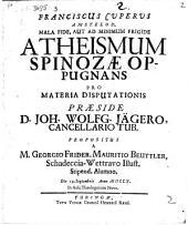 Franciscus Cuperus mala fide, aut ad minimum frigide atheismum Spinozae oppugnans
