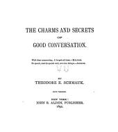 The Charms and Secrets of Good Conversation ...