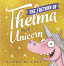 Download The Return of Thelma the Unicorn Book