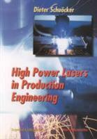 High Power Lasers in Production Engineering PDF
