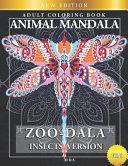 Zoo Dala Insects Version Vol 19  Animal Mandala  Adult Coloring Book PDF