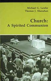 Church: A Spirited Communion