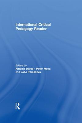 International Critical Pedagogy Reader PDF