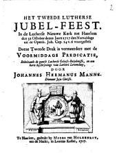 Het tweede Lutherse jubel-feest: Volume 1