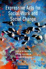 Expressive Arts for Social Work and Social Change