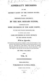 Admiralty Decisions in the District Court of the United States for the Pennsylvania District: Volume 2