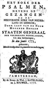 Het Boek der Psalmen, nevens de gezangen bij de Hervormde Kerk van Nederland in gebruik, etc