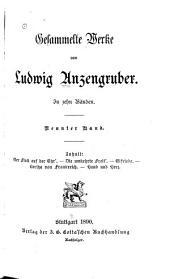 Gesammelte Werke von Ludwig Anzengruber: Bände 9-10
