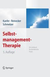 Selbstmanagement-Therapie: Ein Lehrbuch für die klinische Praxis, Ausgabe 5