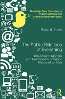 The Public Relations of Everything PDF