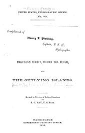 The West Coast of South America: Comprising Magellan Strait, Tierra Del Fuego, and the Outlying Islands