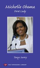 Michelle Obama - First Lady
