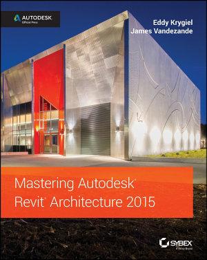 Mastering Autodesk Revit Architecture 2015 PDF