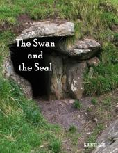 The Swan and the Seal