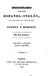 Diccionario portátil español-inglés: compuesto según las últimas ediciones de Neuman y Baretti : en dos partes ...