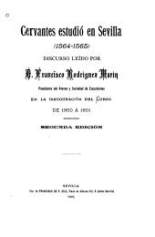 Cervantes estudió en Sevilla: (1564-1565)
