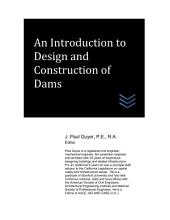 An Introduction to Design and Construction of Dams