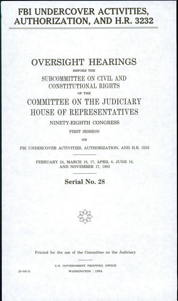 FBI Undercover Activities, Authorization, and H.R. 3232