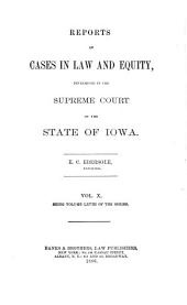 Reports of Cases in Law and Equity, Determined in the Supreme Court of the State of Iowa: Volume 68